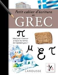 Carine Girac-Marinier - Petit cahier d'écriture en grec.