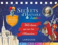 Carine Girac-Marinier - Secrets d'Histoire Junior - 365 dates qui ont fait l'Histoire.