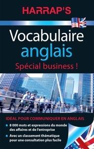 Carine Girac-Marinier - Vocabulaire anglais - Spécial business !.