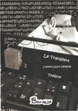 Carine-Laure Desguin - Le transfert.