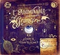 Carine-M et Elian Black'Mor - L'abominable (innommable) grimoire.