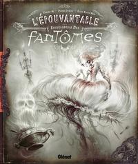 Carine-M et Pierre Dubois - L'épouvantable encyclopédie des fantômes.