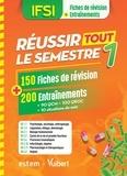 Carine Martin et Karine Bréhaux - IFSI - Réussir tout le semestre 1 - 150 Fiches de révision + 200 Entraînements.