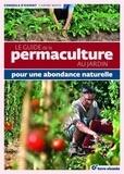 Carine Mayo - Le guide de la permaculture au jardin - Pour une abondance naturelle.