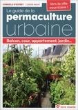 Carine Mayo - Le guide de la permaculture urbaine - Balcon, cour, appartement, jardin....