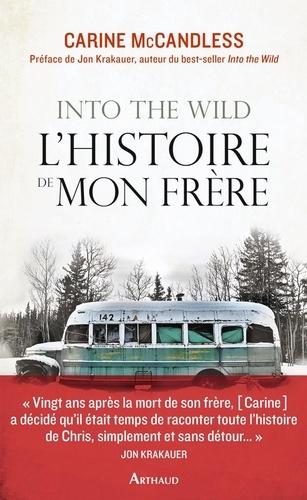 Into the Wild, l'histoire de mon frère
