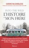 Carine McCandless - Into the Wild, l'histoire de mon frère.