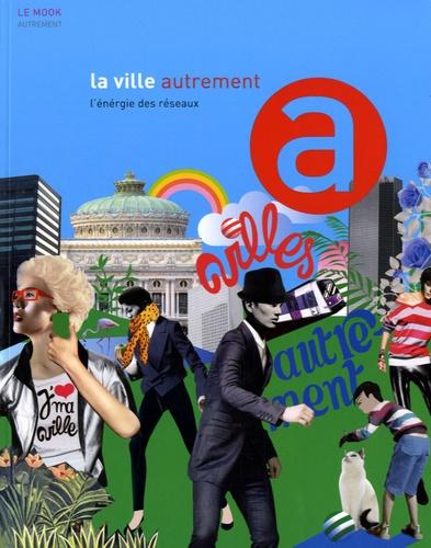 Carine Merlino - La ville autrement - L'énergie des réseaux.