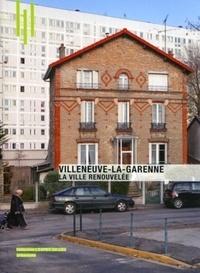 Carine Merlino - Villeneuve-La-Garenne - La ville renouvelée.