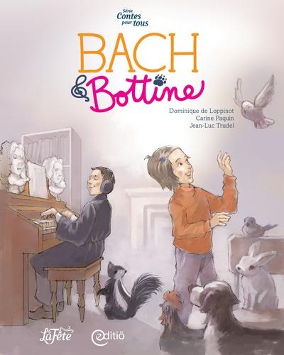 Bach & Bottine. Contes pour tous
