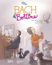 Carine Paquin et Dominique de Loppinot - Bach & Bottine - Contes pour tous.