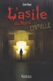 Carine Paquin - L'asile du Nord  : Camille.