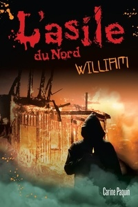 Carine Paquin - William - Tome 2.