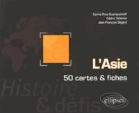 Carine Pina-Guerassimoff et Cédric Tellenne - L'Asie - 50 cartes et fiches.