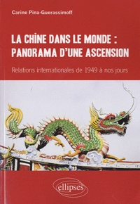La Chine dans le monde : panorama dune ascension - Relations internationales de 1949 à nos jours.pdf