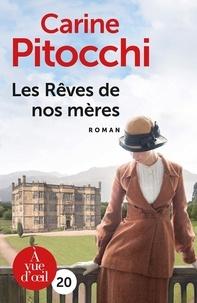 Carine Pitocchi - Les rêves de nos mères.