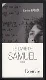 Carine Rabier - Le livre de Samuel.