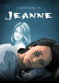 Carine Roucan - Jeanne.
