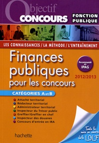 Carine Roussel et Laurence Weil - Finances publiques pour les concours Catégories A et B.
