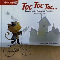 Carine Sanson - Toc Toc Toc... - Les plus belles chansons & comptines des tout-petits. 1 CD audio