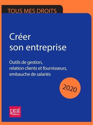 Créer son entreprise  Edition 2020