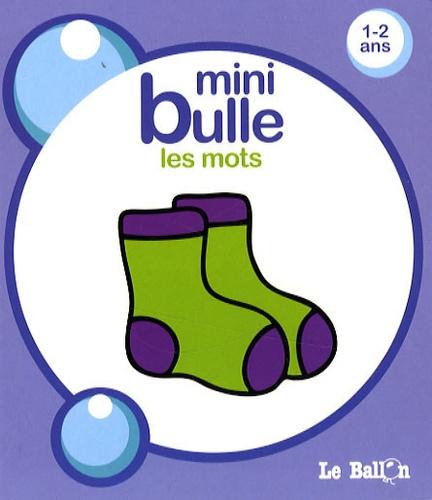 Carine Smeers - Mini bulle - Les mots.