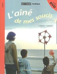 Carine Tardieu - L'aîné de mes soucis. 1 DVD