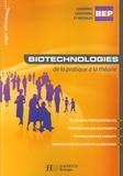 Carinne Biagioni et Jean-Yves Gola - Biotechnologies de la pratique à la théorie.