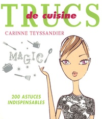 Carinne Teyssandier - Trucs de cuisine.