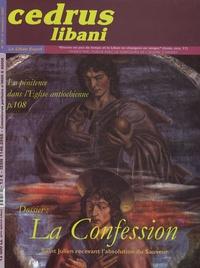 Antoine Abi Acar et Jean Salem - Cedrus libani N° 75, 4e trimestre : La Confession.