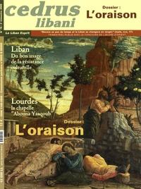 Antoine Abi Acar - Cedrus libani N° 78/3e Trimestre 2 : L'oraison.