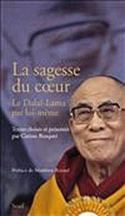 Carisse Busquet - La sagesse du coeur - Le Dalaï-Lama par lui-même.