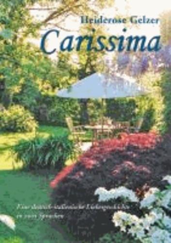 Carissima - Eine deutsch-italienische Liebesgeschichte in zwei Sprachen.