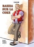 Carjim - Razzia sur la coke.
