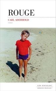 Carl Aderhold - Rouge.