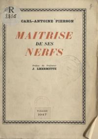 Carl Antoine Pierson et J. Lhermitte - Maîtrise de ses nerfs.