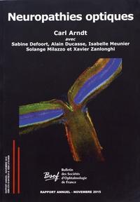 Carl Arndt - Neuropathies optiques.