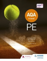 Carl Atherton et Sue Young - AQA A-level PE (Year 1 and Year 2).