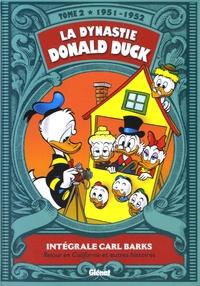 Carl Barks - La dynastie Donald Duck Tome 2 : Retour en Californie et autres histoires.
