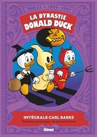 Carl Barks - La dynastie Donald Duck Tome 21 : Donald pyromaniaque ! et autres histoires (1946-1947).