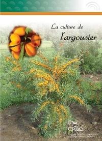 Carl Boivin et Julie Bouchard - La culture de l'argousier.