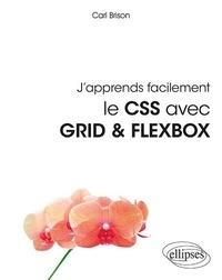J'apprends facilement le CSS avec Grid & Flexbox - Carl Brison pdf epub