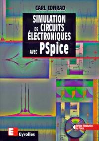 SIMULATION DE CIRCUITS ELECTRONIQUES AVEC PSPICE. Avec CD-ROM, 2ème édition 1998 - Carl Conrad pdf epub