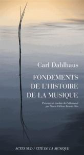 Carl Dahlhaus - Fondements de l'histoire de la musique.