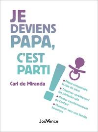 Carl de Miranda - Je deviens papa, c'est parti !.