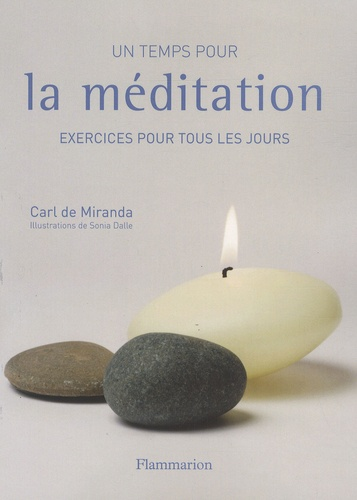 Carl de Miranda - Un temps pour la méditation.