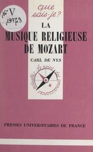 Carl de Nys et Marcelle Benoit - La musique religieuse de Mozart.