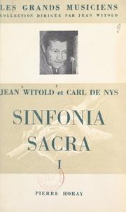 Carl de Nys et Jean Witold - Sinfonia sacra - Première série.
