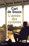 Carl de Souza - L'année des cyclones.