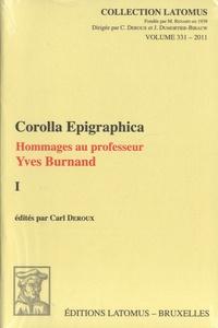 Carl Deroux - Corolla Epigraphica - Hommages au professeur Yves Burnand, 2 volumes.